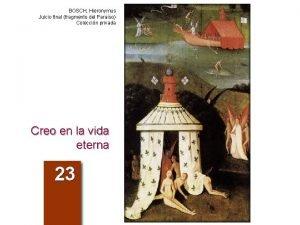 BOSCH Hieronymus Juicio final fragmento del Paraso Coleccin