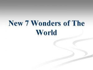 New 7 Wonders of The World Contents The