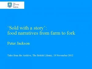 Sold with a story food narratives from farm