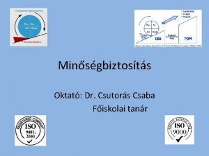 Minsgbiztosts Oktat Dr Csutors Csaba Fiskolai tanr Minsg