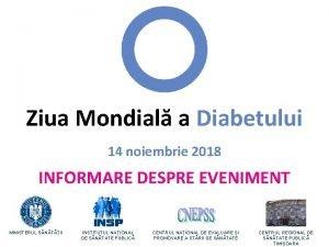 Ziua Mondial a Diabetului 14 noiembrie 2018 INFORMARE