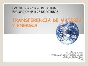 EVALUACION 6 A 26 DE OCTUBRE EVALUACION 6