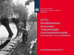 DUTO Kwaliteitseisen Duurzaam Toegankelijke Overheidsinformatie introductie voor architecten