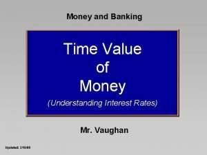 Money and Banking Time Value of Money Understanding