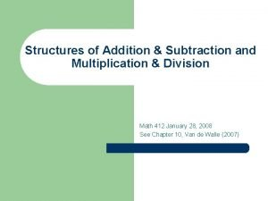 Structures of Addition Subtraction and Multiplication Division Math