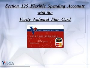 Section 125 Flexible Spending Accounts with the Verity