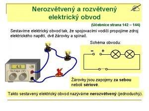 Nerozvtven a rozvtven elektrick obvod Uebnice strana 142