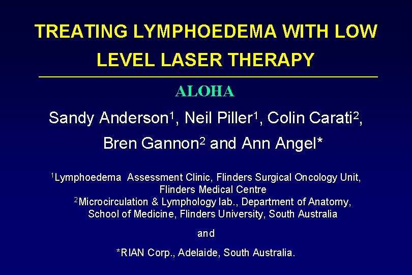 TREATING LYMPHOEDEMA WITH LOW LEVEL LASER THERAPY ALOHA