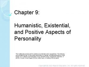 Chapter 9 Humanistic Existential and Positive Aspects of