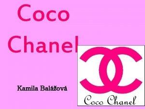 Coco Chanel Kamila Balov Coco Chanel Nom de