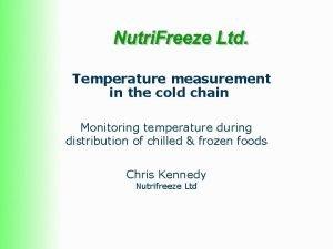 Temperature measurement in the cold chain Monitoring temperature