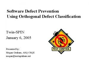 Software Defect Prevention Using Orthogonal Defect Classification TwinSPIN