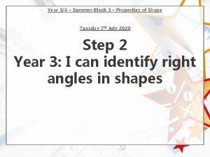 Year 34 Summer Block 3 Properties of Shape