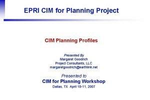 EPRI CIM for Planning Project CIM Planning Profiles