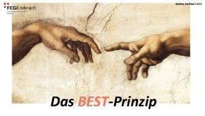 Markus Burkhart 2019 Das BESTPrinzip Das BESTPrinzip Erkennen
