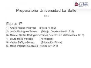 Preparatoria Universidad La Salle 1006 Equipo 17 1