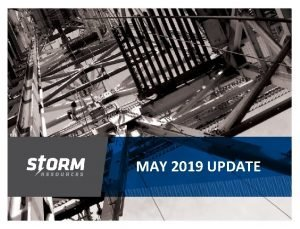 MAY 2019 UPDATE INTRODUCTION TSX symbol SRX started