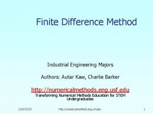 Finite Difference Method Industrial Engineering Majors Authors Autar