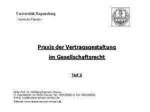 Universitt Regensburg Juristische Fakultt Praxis der Vertragsgestaltung im