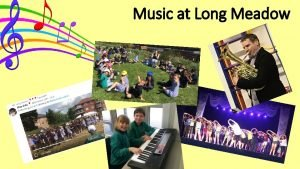 Music at Long Meadow Early Years Early Learning