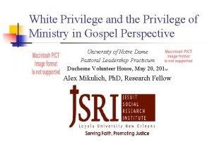 White Privilege and the Privilege of Ministry in
