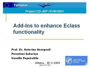 Project CDJEP 161602001 AddIns to enhance Eclass functionality