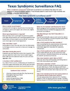 Texas Syndromic Surveillance FAQ What is Syndromic Surveillance