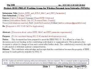 May 2009 doc IEEE 802 15 09 0405