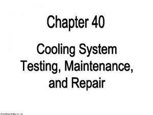 GoodheartWillcox Co Inc Cooling system diagnosis Cooling system