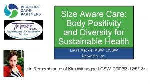 Size Aware Care Body Positivity and Diversity for
