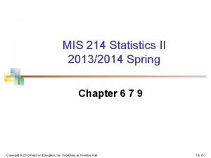 MIS 214 Statistics II 20132014 Spring Chapter 6