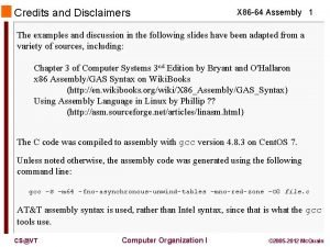 Credits and Disclaimers X 86 64 Assembly 1