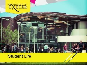 Student Life What is student life Academic Location