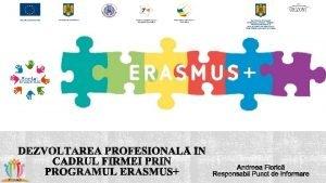 Erasmus este noul program al Uniunii Europene n