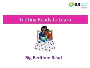 Getting Ready to Learn Big Bedtime Read Big