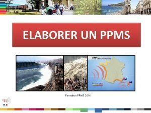 ELABORER UN PPMS Formation PPMS 2014 Construction dun