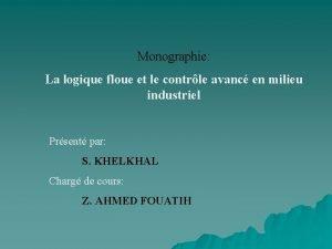 Monographie La logique floue et le contrle avanc