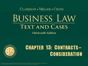 CLARKSON MILLER CROSS CHAPTER 13 CONTRACTS CONSIDERATION 2015