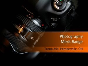 Photography Merit Badge Troop 344 Pemberville OH Photography