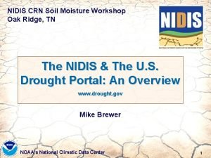 NIDIS CRN Soil Moisture Workshop Oak Ridge TN