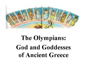 The Olympians God and Goddesses of Ancient Greece