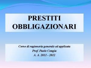 PRESTITI OBBLIGAZIONARI Corso di ragioneria generale ed applicata