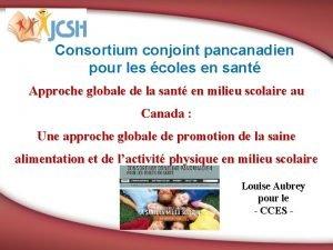 Consortium conjoint pancanadien pour les coles en sant