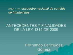 ANDI VII encuentro nacional de comits de tributaristas