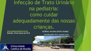 Infeco de Trato Urinrio na pediatria como cuidar
