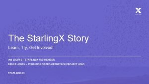 The Starling X Story Learn Try Get Involved