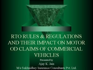 RTO RULES REGULATIONS AND THEIR IMPACT ON MOTOR