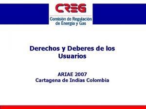 Derechos y Deberes de los Usuarios ARIAE 2007