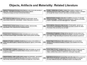 Objects Artifacts and Materiality Related Literature 1 Systems