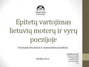 Epitet vartojimas lietuvi moter ir vyr poezijoje Tiriamasis